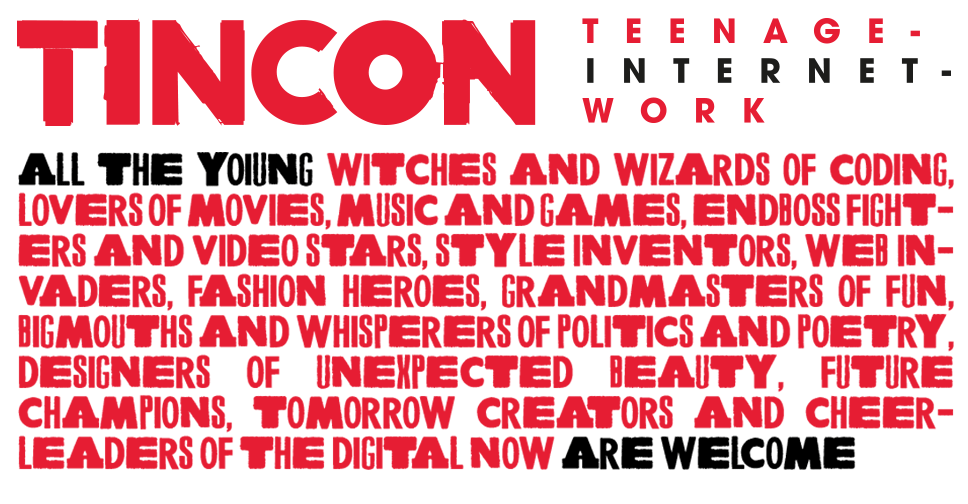 Tincon: Teenage-Internet-Work